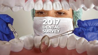 Our Annual Dental Plan Check-Up:<br>2017 Dental Survey