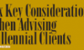 Financial Planning Six Key Considerations When Advising Millennial Clients