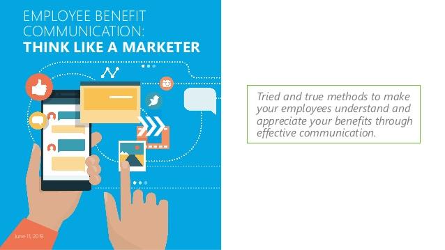 employee-benefit-communication-think-like-a-marketer-1-638